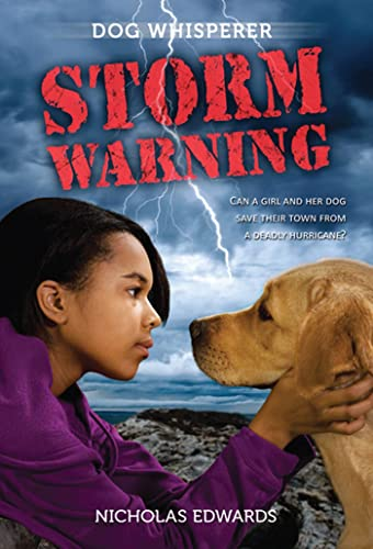 Dog Whisperer: Storm Warning-Nicholas Edwards