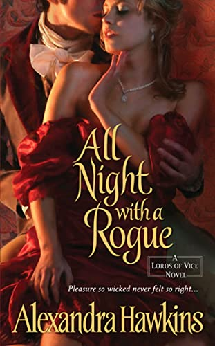 All Night with a Rogue: Lords of Vice-Alexandra Hawkins