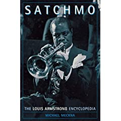 Satchmo-The-Louis-Armstrong-Encyclopedia-Meckna-Michael-NEW-Hardcover-30-May