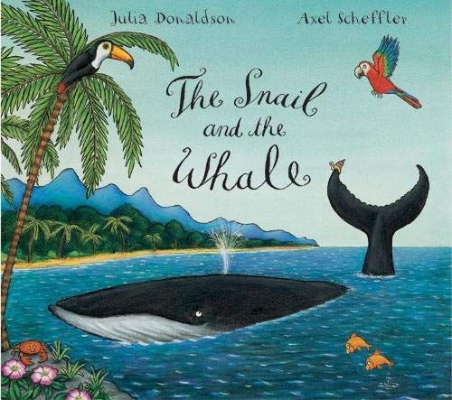 The-Snail-and-the-Whale-Julia-Donaldson-Axel-Scheffler
