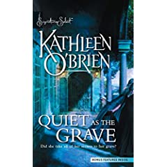 Quiet as the Grave by Kathleen O'Brien