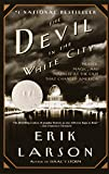 Books : The Devil in the White City:  Murder, Magic, and Madness at the Fair that Changed America  :  devil erik larson book