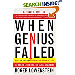 long term capital management in when genius failed by roger lowenstein When genius failed: the rise and fall of long-term capital management - kindle edition by roger lowenstein download it once and read it on your kindle device, pc.