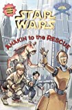 Star Wars Episode I: Anakin to the Rescue (Step Into Reading. Step 2 Book.)