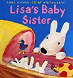 Lisa's Baby Sister (Misadventures of Gaspard and Lisa)