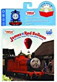 James And The Red Balloon: And Other Thomas The Tank Engine Stories (Thomas the Tank Engine)