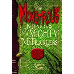 The Monstrous Memoirs of a Mighty McFearless