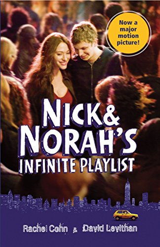 Nick and Norah's Infinite Playlist-David Levithan, Rachel Cohn