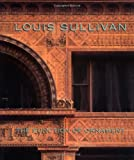 Louis Sullivan: The Function of Ornament By