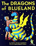 The Dragons of Blueland (Gannett, Ruth Stiles. Three Tales of My Father's Dragon, Bk. 3.)