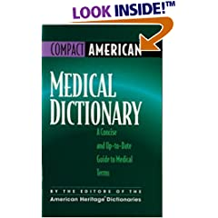 Medical Dictionary : A Concise and Up-To-Date Guide to Medical Terms