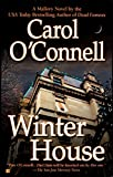 Carol O'Connell: Winter House