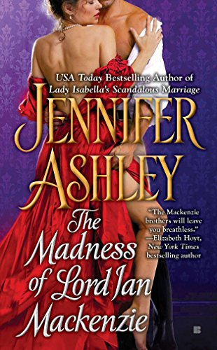 The Madness of Lord Ian Mackenzie-Jennifer Ashley