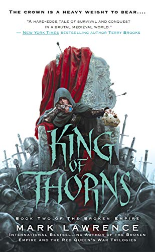 King of Thorns (The Broken Empire)-Mark Lawrence
