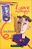 Love by Design (Heinemann Guided Readers)