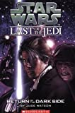 Return of the Dark Side (Star Wars: the Last of the Jedi)