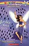 Hayley the Rain Fairy (Rainbow Magic)