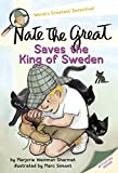 Nate the Great Saves the King of Sweden (Nate the Great)