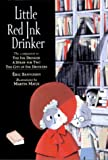 Little Red Ink Drinker (Ink Drinker)