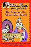 The Princess of the Fillmore Street School (Olivia Sharp)