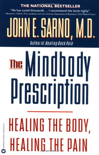 The Mind/Body Prescription-John Sarno