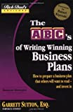 Rich Dad's Advisors�: The ABC's of Writing  Winning Business Plans: How to Prepare a Business Plan That Others Will Want to Read -- and Invest In (Rich Dad's Advisors)