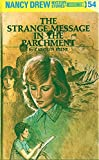 The Strange Message in the Parchment (Nancy Drew Mystery Stories ; 54)