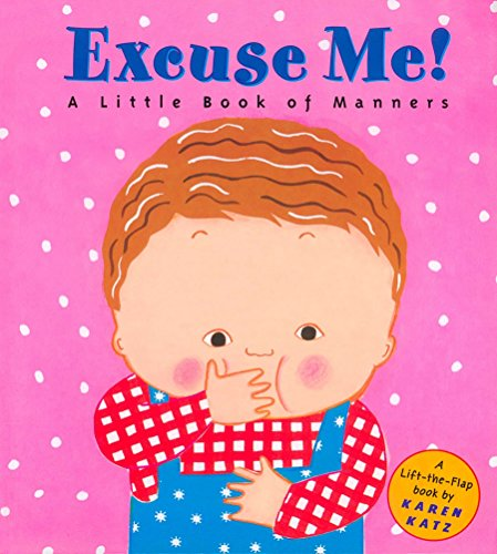Excuse Me!: A Little Book of Manners   80語