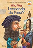 Who Was Leonardo Da Vinci? (Who Was...?)
