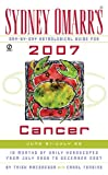 Sydney Omarr's Day-by-day Astrologicalguide for Cancer 2007: June 21 - July 22 (Sydney Omarr's Day By Day Astrological Guide for Cancer)