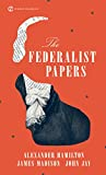 The Federalist Papers (Signet Classics (Paperback))