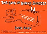 【英語版:The Book of Bunny Suicides】