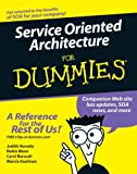 Service Oriented Architecture for Dummies (For Dummies (Computer/Tech))