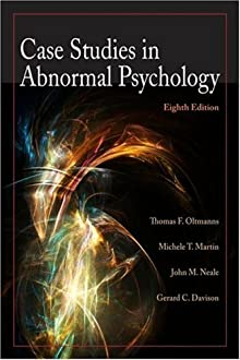 abnormal psychology case studies Case studies in abnormal psychology, first edition, by ethan e gorenstein ronald j comer, (9780716738541, 0716738546) buy or.