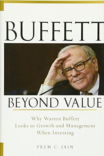 Buffett Beyond Value: Why Warren Buffett Looks to Growth and Management When Inv