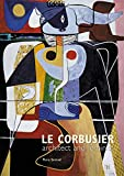 Le Corbusier: Architect & Feminist By Flora Samuel