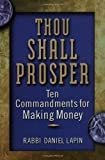 Thou Shall Prosper: Ten Commandments for Making Money - view product details at Amazon