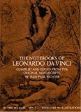 The Notebooks of Leonardo Da Vinci (Volume 1) By Leonardo Da Vinci