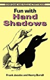 cover of Fun with Hand Shadows (Dover Game and Puzzle Activity Books)