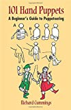 cover of 101 Hand Puppets : A Beginner's Guide to Puppeteering