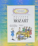 Wolfgang Amadeus Mozart (Venezia, Mike. Getting to Know the World's Greatest Composers.)