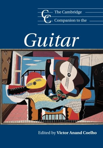 The Cambridge Companion to the Guitar (Cambridge Companions to Music)