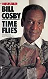 Time Flies(Bill Cosby)