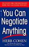 Herb Cohen: You Can Negotiate Anything