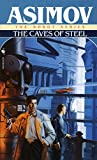 Caves of Steel (Robot City (Paperback)) by Isaac Asimov