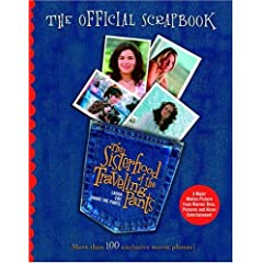 The Sisterhood of the Traveling Pants: The Official Scrapbook