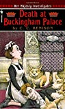 Death at Buckingham Palace: Her Majesty Investigates (Her Majesty Investigates)
