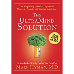 The UltraMind Solution DVD: The Simple Way to Defeat Depression, Overcome Anxiety, and Sharpen Your Mind by Mark Hyman M.D. (Public Television Program with Special Bonus Footage)
