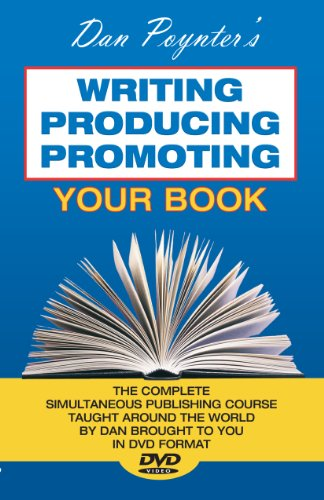 Dan Poynter's Writing,Producing,Promoting Your Book