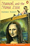 Marcel and the Mona Lisa (Penguin Joint Venture Readers S.)